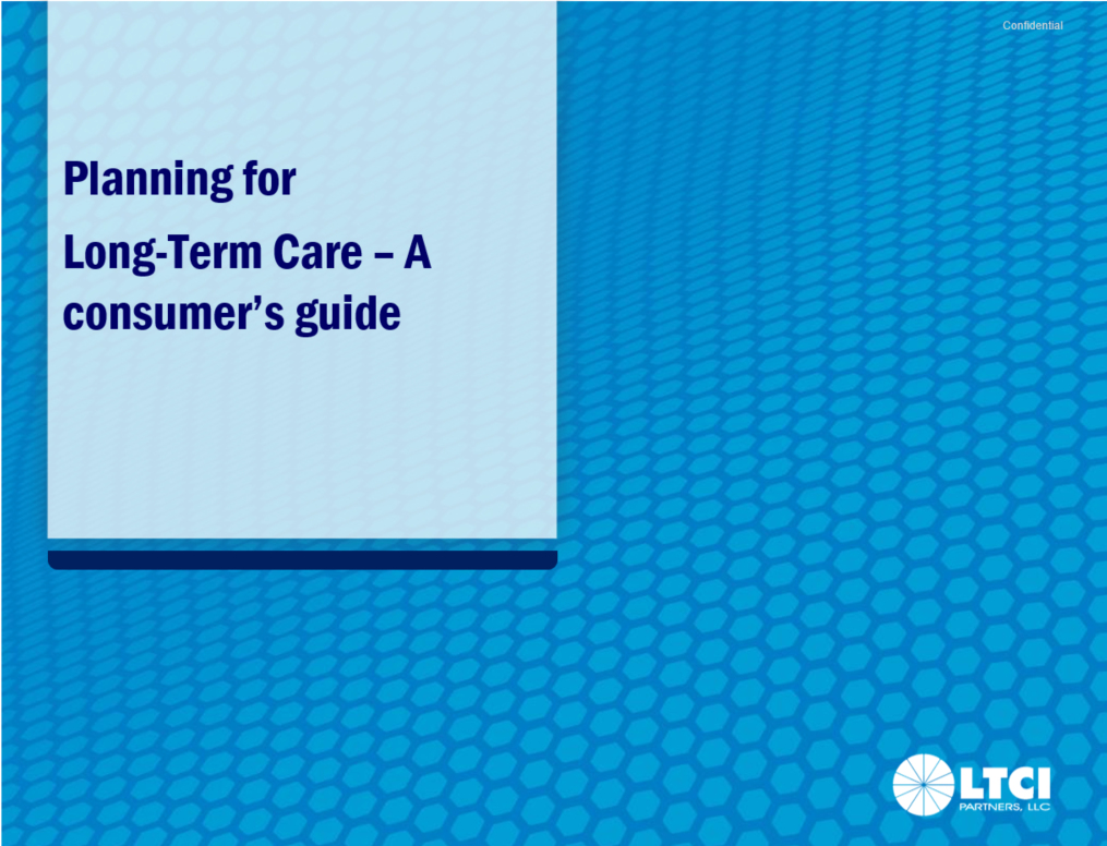 Planning for long-term care a consumers guide
